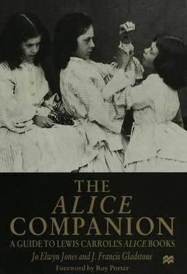 The Alice Companion by Jo Elwyn Jones