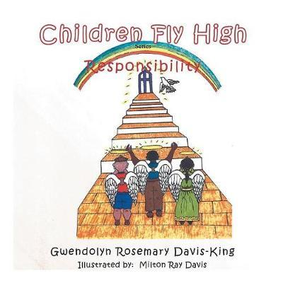 Children Fly High by Gwendolyn Rosemary Davis-King