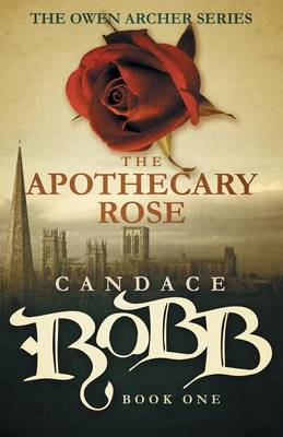 The Apothecary Rose by Candace Robb image