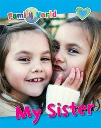 Family World: My Sister by Caryn Jenner