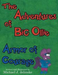 The Adventures of Big Ollie by Michael Jelinske