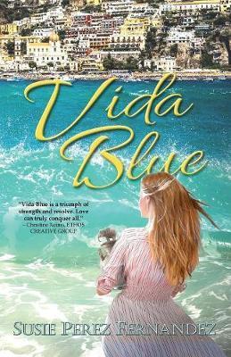 Vida Blue by Susie Perez Fernandez