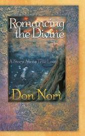 ROMANCING THE DIVINE by Don Nori image