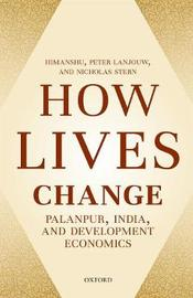 How Lives Change by Himanshu