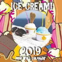 Ice Cream! 2019 Mini Wall Calendar by Sea Wall