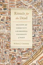 Rituals for the Dead by William J. Courtenay
