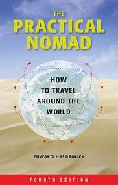 The Practical Nomad: How to Travel Around the World by Edward Hasbrouck image