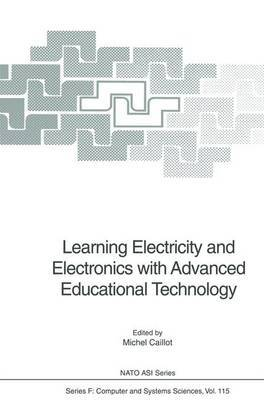 Learning Electricity and Electronics with Advanced Educational Technology