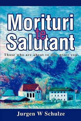 Morituri Te Salutant: Those Who Are about to Die, Greet You
