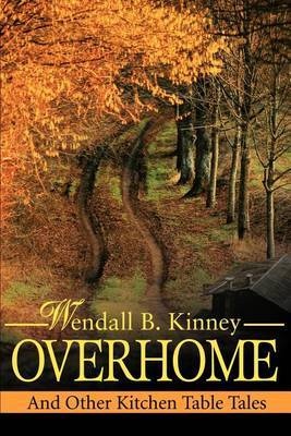 Overhome by Wendall B. Kinney image