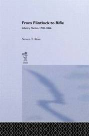 From Flintlock to Rifle by Steven T. Ross image