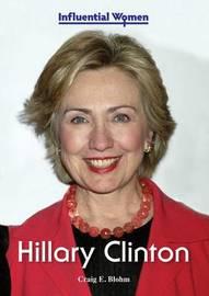 Hillary Clinton by Craig E Blohm