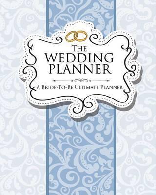 The Wedding Planner by Speedy Publishing LLC