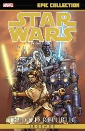 Star Wars Legends Epic Collection: The Old Republic Volume 1 by John Jackson Miller