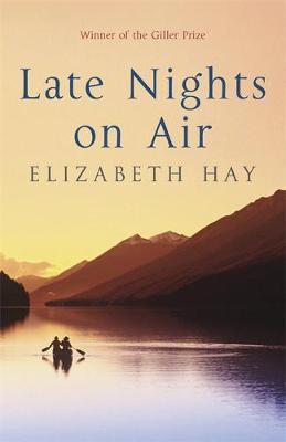Late Nights on Air by Elizabeth Hay image