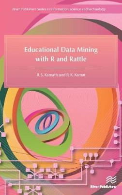 Educational Data Mining with R and Rattle by R. S. Kamath