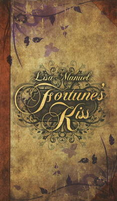 Fortune's Kiss by Lisa Manuel image