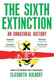 The Sixth Extinction by Kolbert