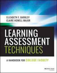 Learning Assessment Techniques by Elizabeth F. Barkley