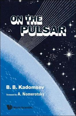 On The Pulsar by B.B. Kadomsev
