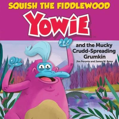 Squish the Fiddlewood Yowie by Jim Peronto
