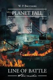 Planet Fall by W P Brothers