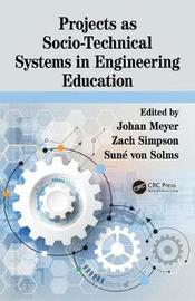 Projects as Socio-Technical Systems in Engineering Education image