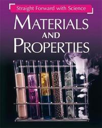 Straight Forward with Science: Materials and Properties by Peter Riley