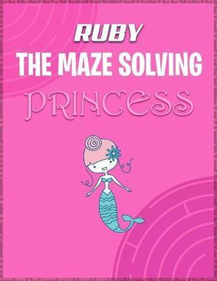 Ruby the Maze Solving Princess by Doctor Puzzles image