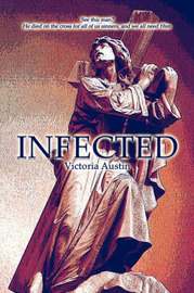 Infected by Victoria Austin image