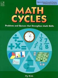 Math Cycles: Problems and Quizzes That Strengthen Math Skills by Hy Kim image
