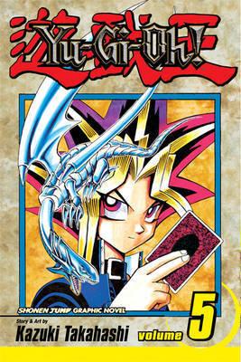 Yu-Gi-Oh!: v. 5 by Kazuki Takahashi