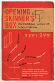 Opening Skinner's Box by Lauren Slater
