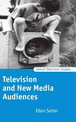 Television and New Media Audiences by Ellen Seiter image