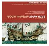 Tudor Warship Mary Rose by Doug McElvogue