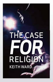 The Case for Religion by Keith Ward image