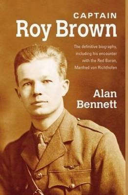 Captain Roy Brown by Alan Bennett image