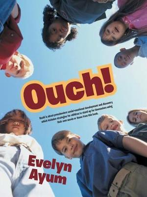 Ouch! by Evelyn Ayum