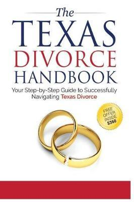 The Texas Divorce Handbook by Mr Bryan Fagan image