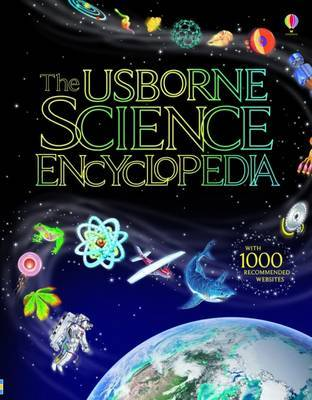Usborne Internet-linked Science Encyclopedia by Kirsteen Rogers