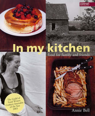 In My Kitchen by Annie Bell