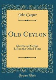 Old Ceylon by John Capper image