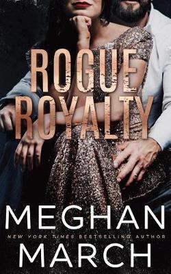 Rogue Royalty by Meghan March image