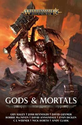 Gods and Mortals by Guy Haley