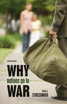 Why Nations Go to War by John Stoessinger image