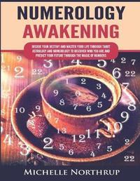 Numerology Awakening by Michelle Northrup