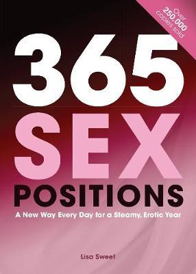 365 Sex Positions by Lisa Sweet