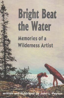 Bright Beat the Water by John L. Peyton image