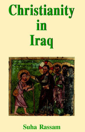 Christianity in Iraq by Suha Rassam image