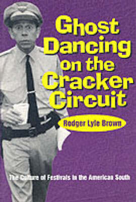Ghost Dancing on the Cracker Circuit by Rodger Lyle Brown image